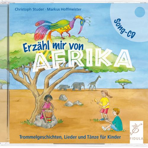 Song CD: Erzähl mir von Afrika
