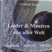 Chrstoph Studer - Lieder und Mantren aus aller Welt (CD)